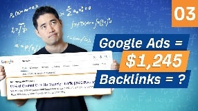 Video: Link Building with Google Ads: Results from $1,245 in PPC Ads [Ep. 3]
