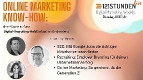 Video: Attraktives Employer Branding und Recruiting, Generation Z gewinnen  I 121STUNDEN live #16