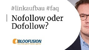 Video: Was sind Nofollow-Backlinks? Dofollow? [Bloofusion Linkaufbau FAQ #5]