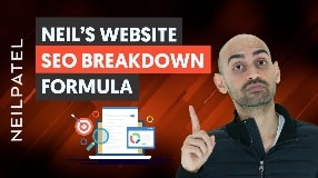 Video: Here's How You Assess and Improve a Website's SEO - Neil Patel's Website SEO Breakdown Session