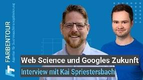 Video: Web Science und Googles Zukunft (Interview mit Kai Spriestersbach)