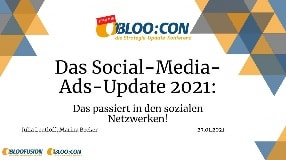 Video: Webinar-Aufzeichnung: Das Social-Media-Ads-Update 2021 (BLOO:CON 2021)