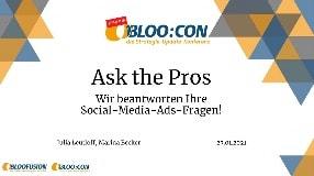 Video: Webinar-Aufzeichnung: Ask the Pros - Wir beantworten Ihre Social-Media-Ads-Fragen! (BLOO:CON 2021)