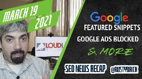 Video: Google Featured Snippets Return, Google Ads Blocked Tons Of Ads & Check The Status Of Google Reviews