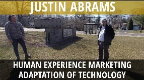 Video: Justin Abrams On Human Experience Marketing & Adaptation of Technology - Vlog #119