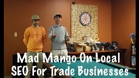 Video: Mad Mango On Local SEO For Trade Businesses