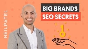 Video: 7 SEO Secrets You Can Learn From Big Brands