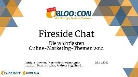 Video: Webinar-Aufzeichnung: Fireside Chat - Die wichtigsten Online-Marketing-Themen 2021 (BLOO:CON 2021)