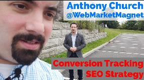 Video: Anthony Church On Conversion Tracking & SEO Strategy - Vlog #101