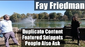 Video: Fay Friedman On Duplicate Content, Featured Snippets & People Also Ask - #115