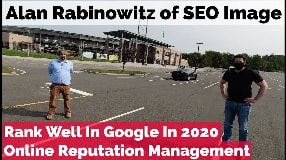 Video: Alan Rabinowitz On Ways To Rank Well In Google Search & Proper Online Reputation Management P2 - #98