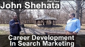 Video: John Shehata On Career Development In Search Marketing  - # 125