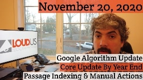 Video: Google Algorithm Update, Core Update By Years End, Passage Indexing & Manual Actions