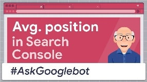 Video: Average Position in Google Search Console #AskGooglebot