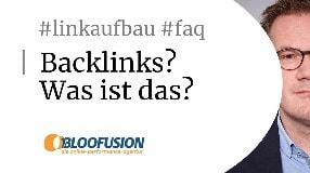 Video: Was ist ein Backlink? [Bloofusion Linkaufbau FAQ #1]