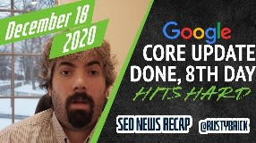 Video: Google December Core Update Done, 8th Day Update, Structured Data Tool Stays & Snippets Expands