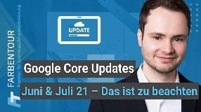 Video: Neue Google Core Updates für Juni & Juli 2021 angekündigt - Das ist jetzt zu beachten