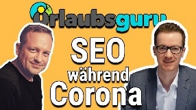 Video: Wie Urlaubsguru im SEO auf Corona reagiert | Sascha Blank im Interview