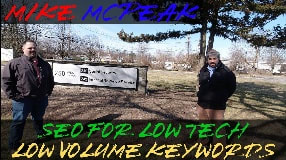 Video: Mike McPeak On SEO In A Low Tech Space & Markets With Low Volume Keywords - Vlog #121