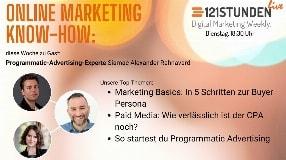 Video: Buyer Personas kennen, neue Möglichkeiten mit Programmatic Advertising & mehr I 121STUNDEN live #15
