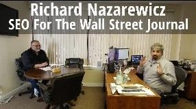 Video: Richard Nazarewicz On SEO For The Wall Street Journal - #129