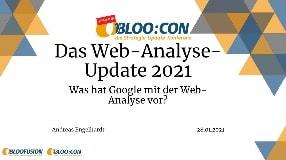 Video: Webinar-Aufzeichnung: Das Web-Analyse-Update 2021 (BLOO:CON 2021)
