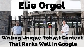 Video: Elie Orgel On Writing Unique Robust Content That Ranks Well In Google (Part Two) - #96