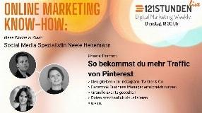 Video: Pinterest Know-how, Social Ads verstehen, Tipps für virtuelle Events & mehr | 121STUNDEN live #11