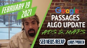 Video: Google Passage Based Ranking Impact, Google Update, Responsive Search Ads & Google Maps Spam
