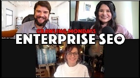 Video: How to Succeed as an In-House Enterprise Level SEO