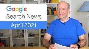 Video: Google Search News (April '21) - Page experience & Core Web Vitals ranking change and more