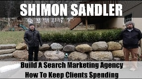 Video: Shimon Sandler Building Your Search Marketing Agency & Keep Clients Spending - Vlog #117