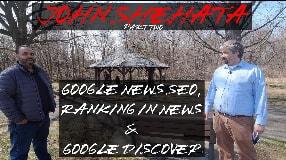 Video: John Shehata On Google News SEO, Ranking In News & Google Discover (part two) #123