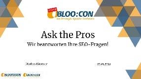 Video: Webinar-Aufzeichnung: Ask the Pros - Wir beantworten Ihre SEO-Fragen! (BLOO:CON 2021)
