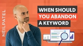Video: Sometimes the Best SEO Strategy Is To ABANDON Some Keywords