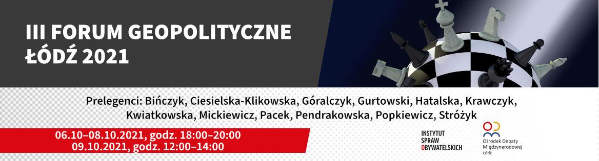 III Forum Geopolityczne w Łodzi zaprasza!