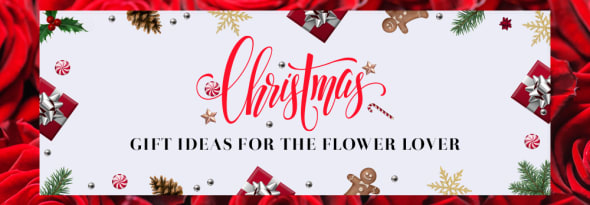 Best Christmas Gift Ideas for the Flower Lovers