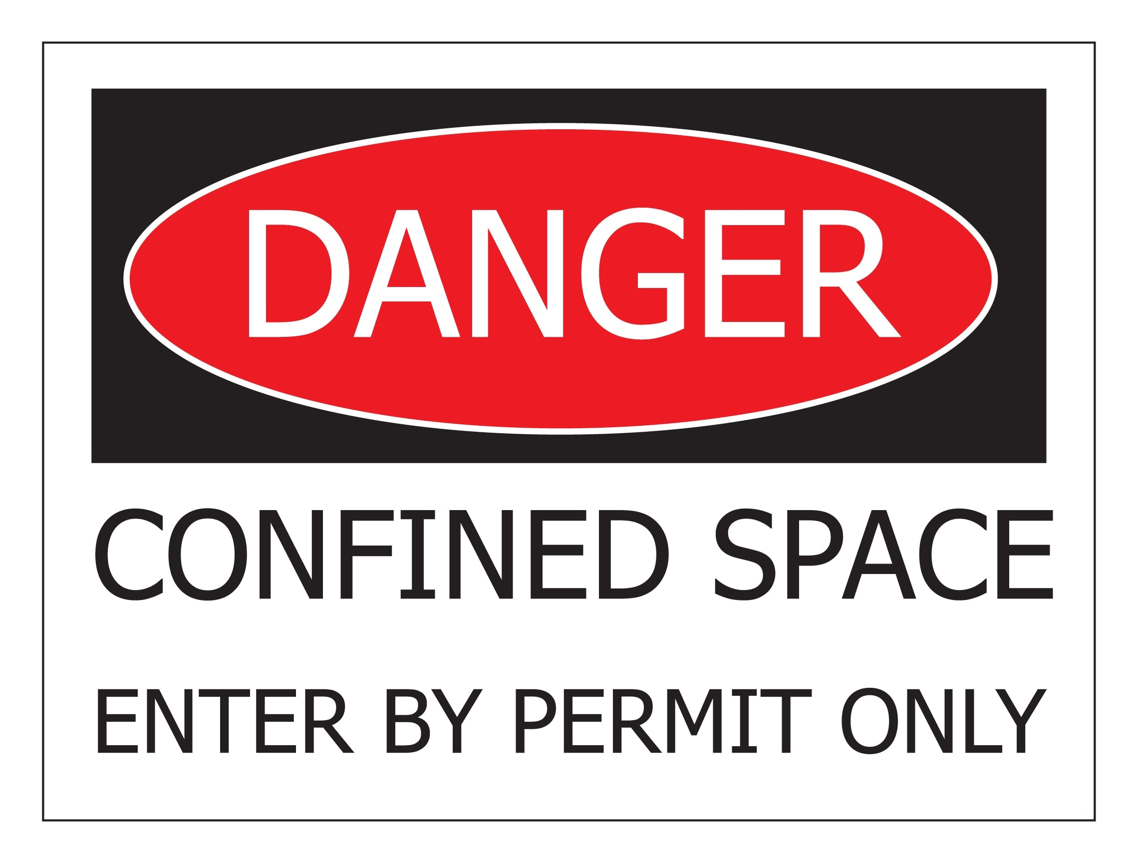 Danger confined space.