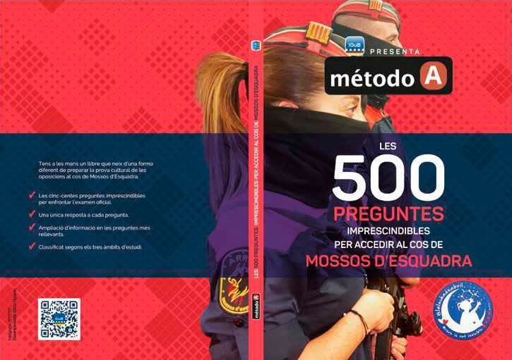 Les 500 preguntes imprescindibles per accedir al cos de Mossos d'Esquadra