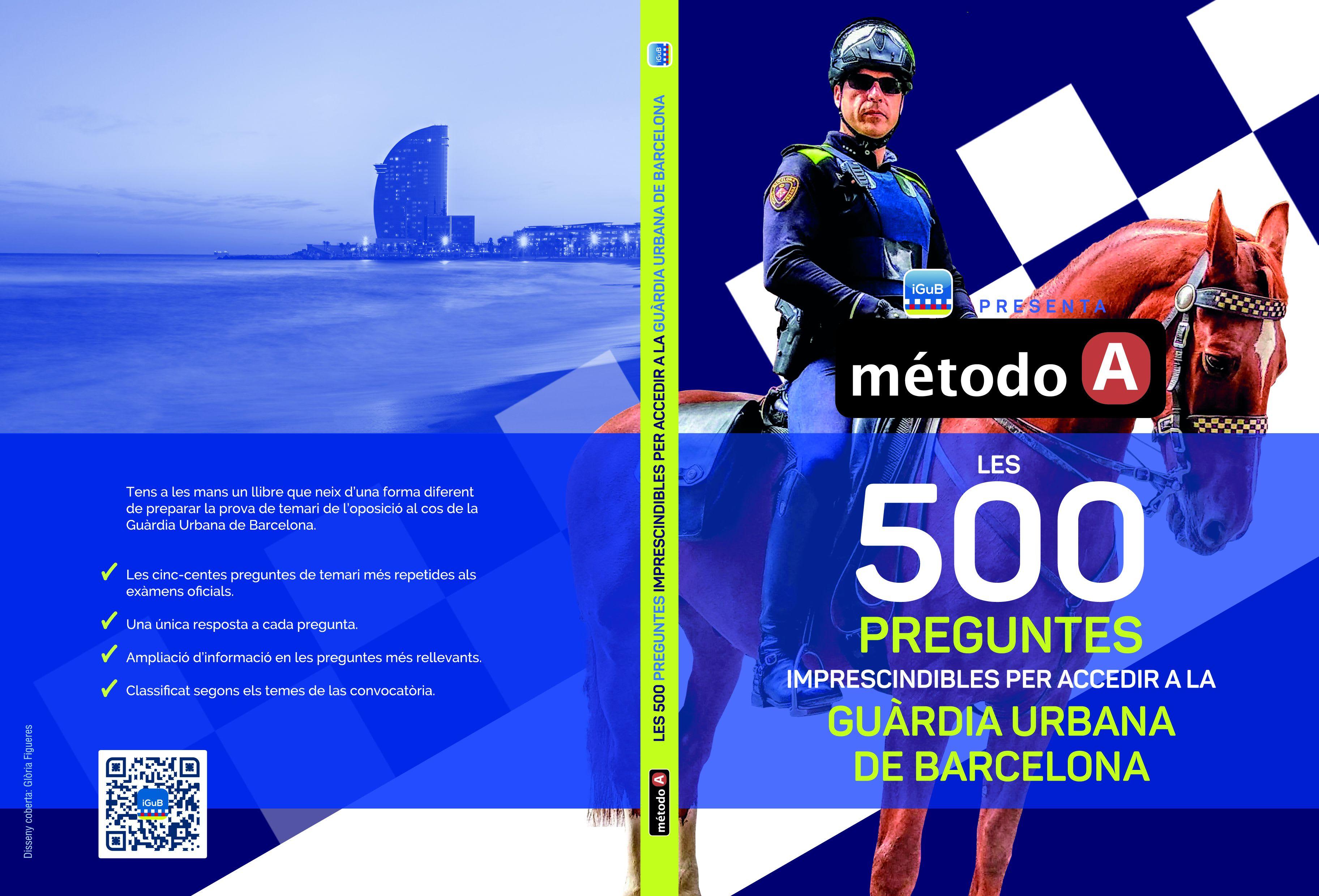 Les 500 preguntes imprescindibles per accedir a la Guàrdia Urbana de Barcelona