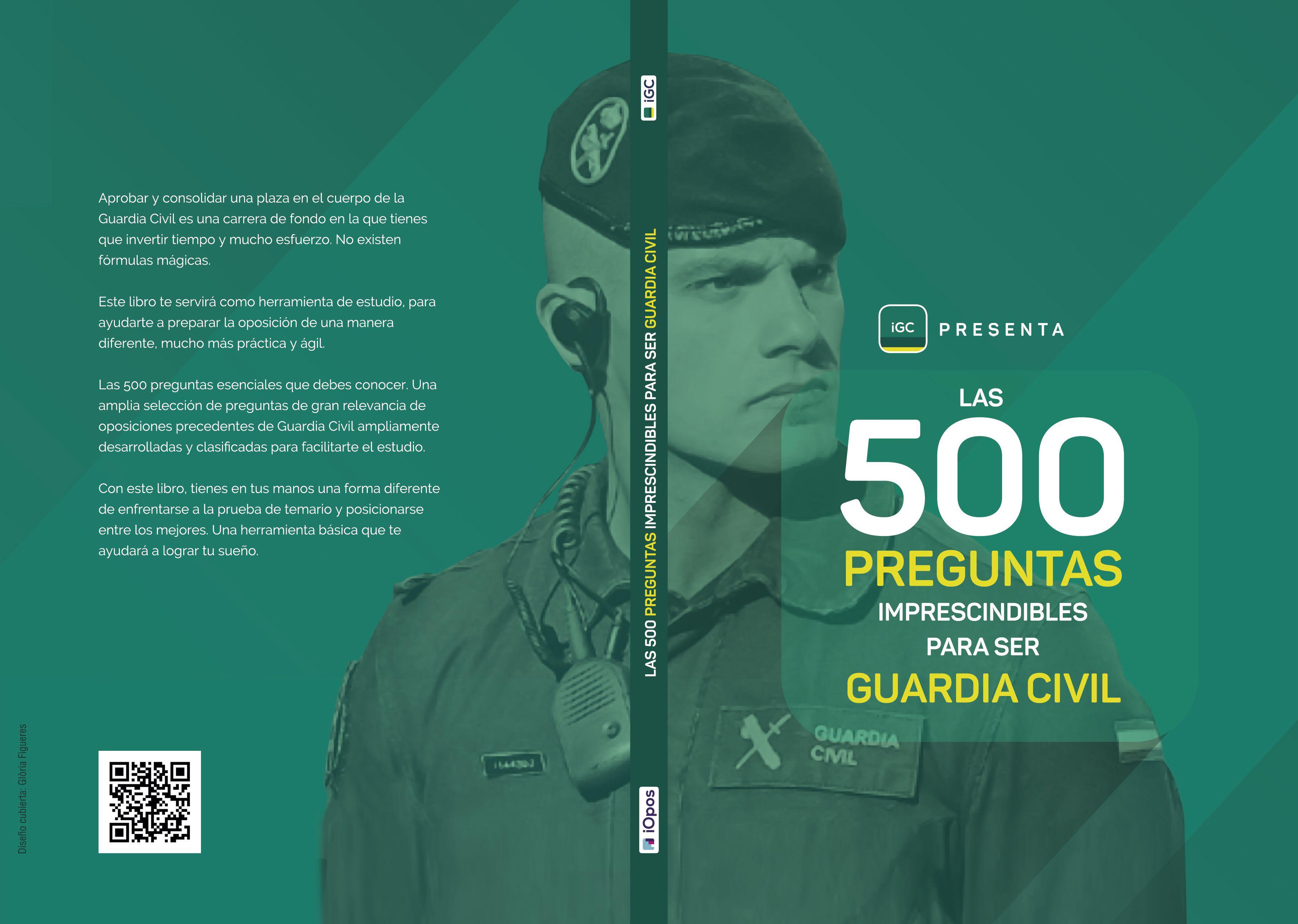 Las 500 preguntas imprescindibles para ser Guardia Civil