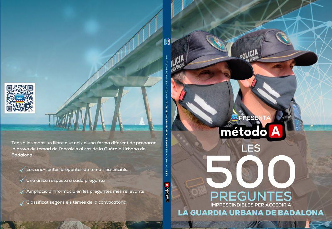 Les 500 preguntes imprescindibles per accedir a la Guàrdia Urbana de Badalona