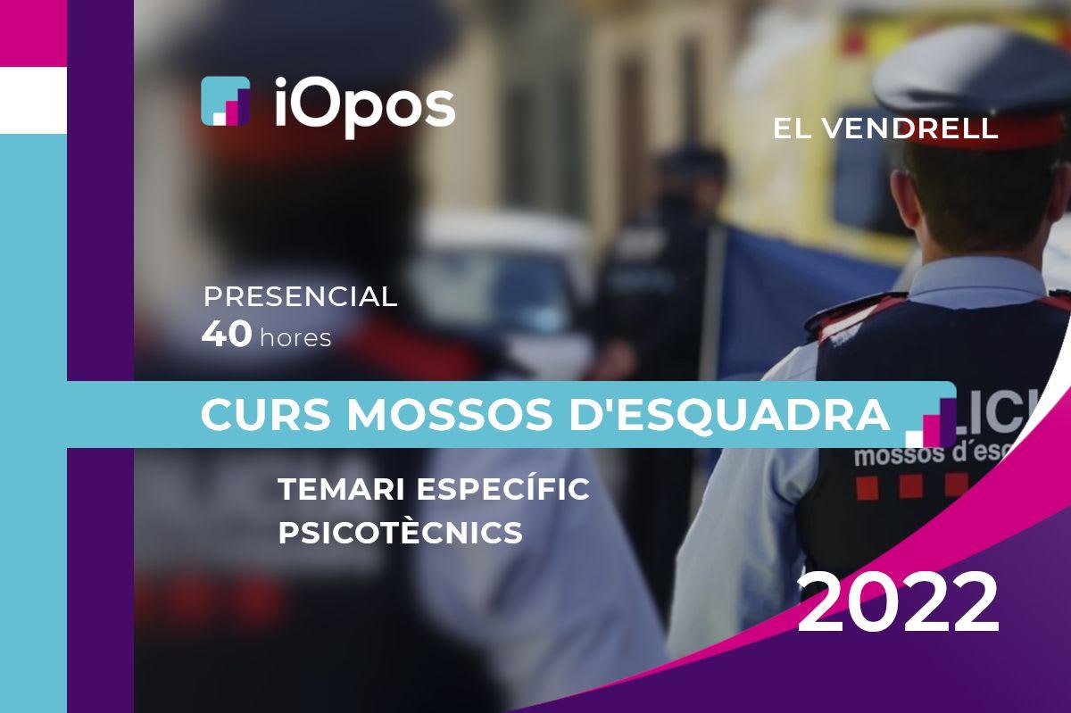 Curs Presencial Mossos d'Esquadra 2022 (El Vendrell)