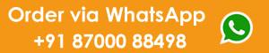 Order on Whastapp at 8700088498