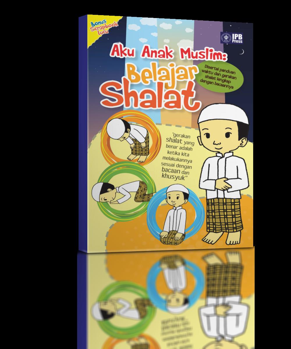 jual Aku Anak Muslim: Belajar Shalat