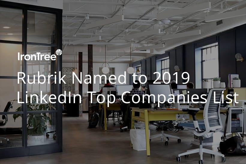 Rubrik named top company of 2019 by Linkedin
