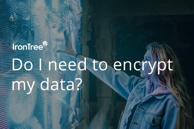 Should I encrypt my data blog