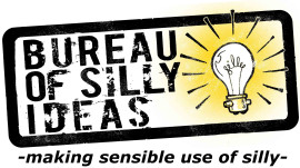 Bureau Of Silly Ideas