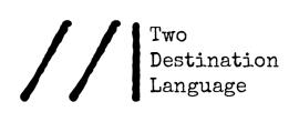 Two Destination Language