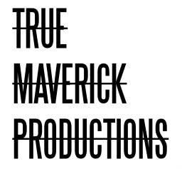 True Maverick Productions